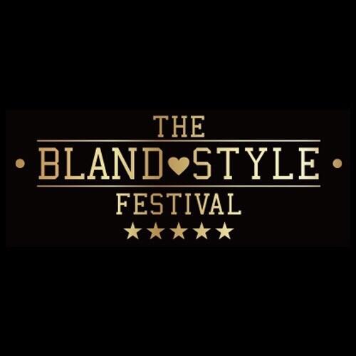 BLAND STYLE FESTIVAL