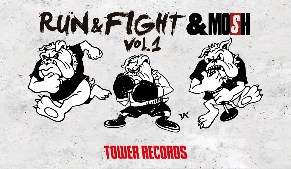 RUN&FIGHT&MOSH vol.1