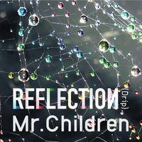 ミスチル_REFLECTION