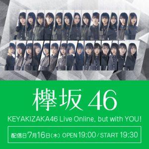 欅坂46 KEYAKIZAKA46 Live Online,but with YOU!