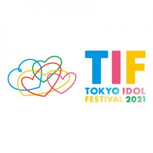 TIF 2021 | TOKYO IDOL PROJECT