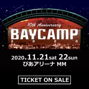 BAYCAMP 2020[11/21-22 振替公演]